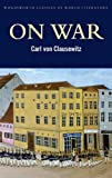 On War (Classics of World Literature)