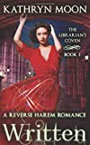 Written: A Reverse Harem Fantasy Romance (The Librarian's Coven) by  Kathryn Moon in stock, buy online here