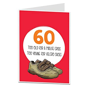 Funny 60th Birthday Card For Men Women Perfect Mum Dad