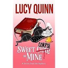 Sweet Corpse of Mine: Secret Seal Isle Mysteries, Book 7