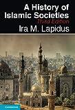 A History of Islamic Societies