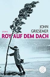 Roy auf dem Dach: Storys