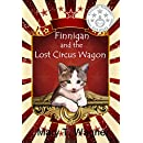 Finnigan and the Lost Circus Wagon (Finnigan the Circus Cat Book 2)