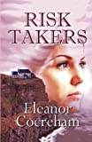 Risk Takers (The Wanamakers) (Volume 2)