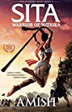 Sita: Warrior of Mithila: An Adventure Thriller that Follows Lady Sita's Journey, Set in Mythological Times (Ram Chandra)
