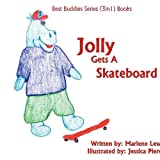 Jolly Gets a Skateboard, Marlene Lewis, 1425906664