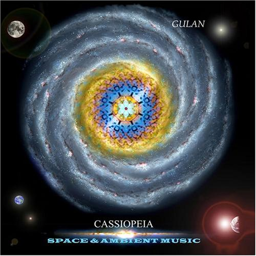 Gulan Cassiopeia. Ambient & Space music