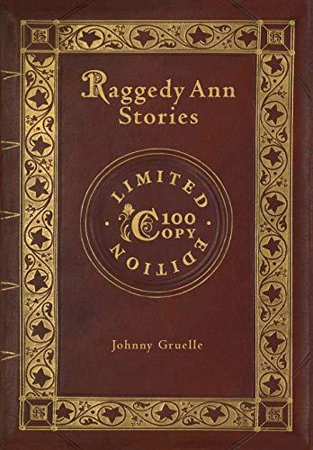 Ann Edition Raggedy Limited (Raggedy Ann Stories (100 Copy Limited Edition))