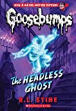 The Headless Ghost (Classic Goosebumps #33)