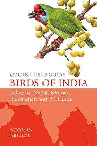 Collins field guide: birds of india, pakistan, nepal, bhutan.
