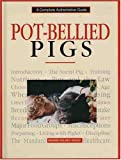 Pot Bellied Pigs, Dennis Kelsey-Wood, 0793801435