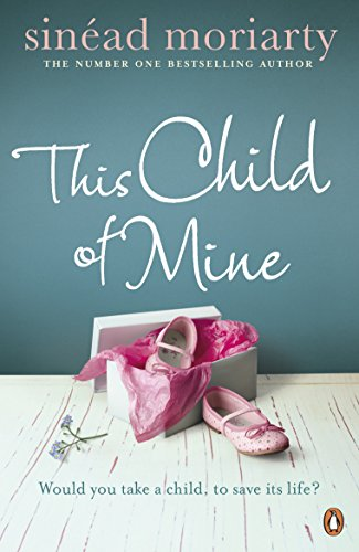 This Child of Mine (Marian Keyes The Mystery Of Mercy Close)