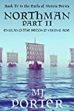 Northman Part 2 (Earls of Mercia Series Book 4)