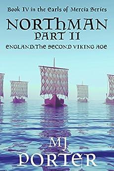 Northman Part 2 (Earls of Mercia Series Book 4) by [Porter, M J]