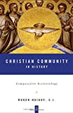 Christian Community In History: Volume 2: Comparative Ecclesiology