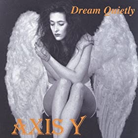 Axis Y - Dream Quietly