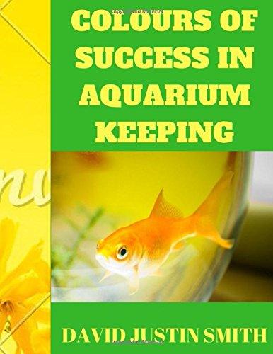 Colours of Success in Aquarium Keeping