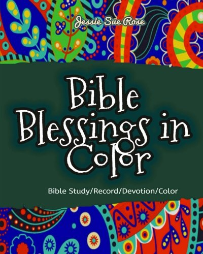 Bible Blessings in Color: 52 Awesome Bible Verses Coloring Designs, Calm Your Heart, Strengthen Your Faith, Get Closer to God through God's Words ... Book+Journal+Notebook) (Count Your Blessings Verse In The Bible)