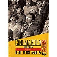 Cinemarden. Um Guia [Possível] de Filmes