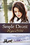 Front cover for the book Simple Deceit by Nancy Mehl