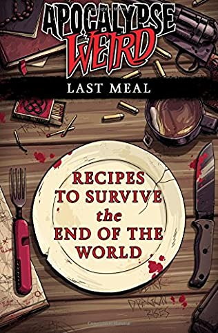 book cover of Apocalypse Weird: Last Meal