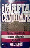 Mafia Candidate, Bill Sloan, 1561711624