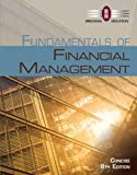 Fundamentals of Financial Management, Concise Edition (with Thomson ONE - Business School Edition, 1 term (6 months) Printed Access Card) 8th Edition