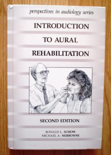 Introduction to Aural Rehabilitation (Perspectives in Audiology Series)