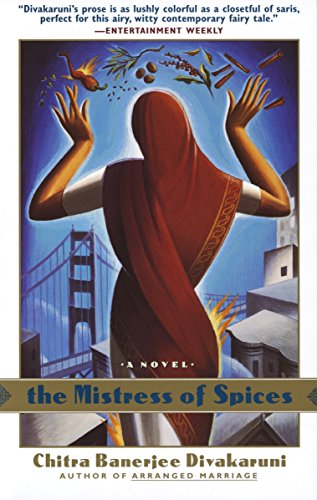 The Mistress of Spices: A ()