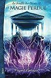 la magie perdue le souffle des dieux volume 1 french edition