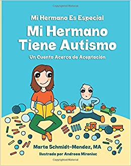 MI Hermano Es Especial Mi Hermano Tiene Autismo: Un Cuento ...