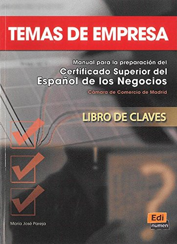 Temas de empresa Answer Key (Libro de claves) (Spanish Edition)