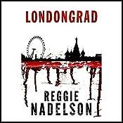 Londongrad: An Artie Cohen Mystery | Reggie Nadelson