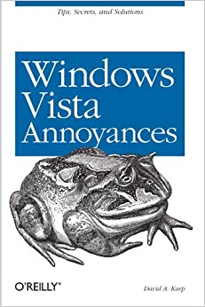 Windows Vista Annoyances: Tips, Secrets, And Hacks Books Pdf File