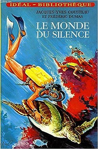 Amazon Fr Le Monde Du Silence Bibliotheque Verte
