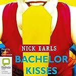 Bachelor Kisses | Nick Earls