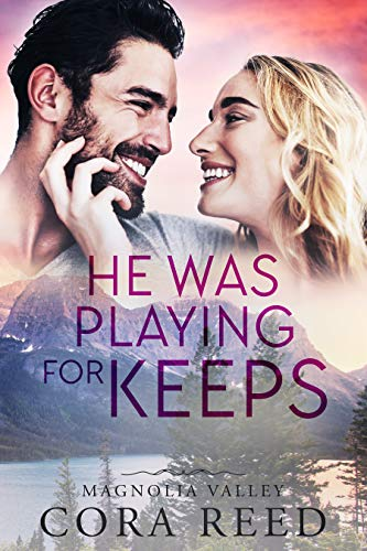 He was Playing for Keeps (Magnolia Valley Book 4)