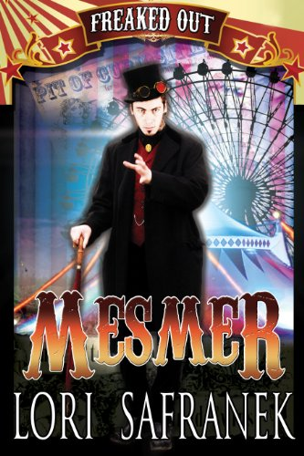 Mesmer (Freaked Out Book 2)