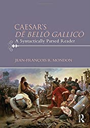 Caesar's De Bello Gallico: A Syntactically Parsed Reader
