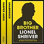 Big Brother | Lionel Shriver