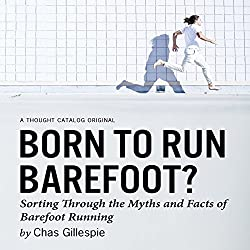 Born to Run Barefoot?
