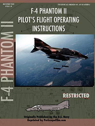 F4 Phantom Pilot - F-4 Phantom Pilot's Flight Operating Manual