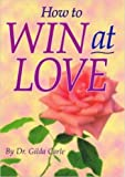 img - for How to win at love (Globe digests) book / textbook / text book