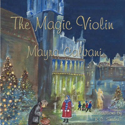 By Mayra Calvani - The Magic Violin (2007-10-27) [Paperback] pdf epub