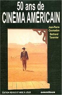 50 ans de cinéma américain par Coursodon