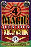 The Four Magic Questions of Screenwriting, Marilyn Horowitz, 0979908949