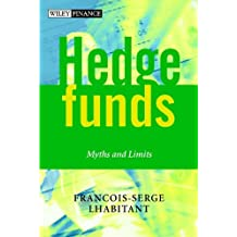 Hedge Funds: Myths and Limits