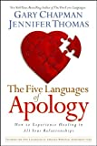 five languages apology how to experience healing in all your relationships by gary chapman 2006 12 01