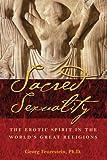 Sacred Sexuality, Georg Feuerstein, 0892811269