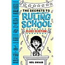 Class Election (Secrets to Ruling School #2) (The Secrets to Ruling School)